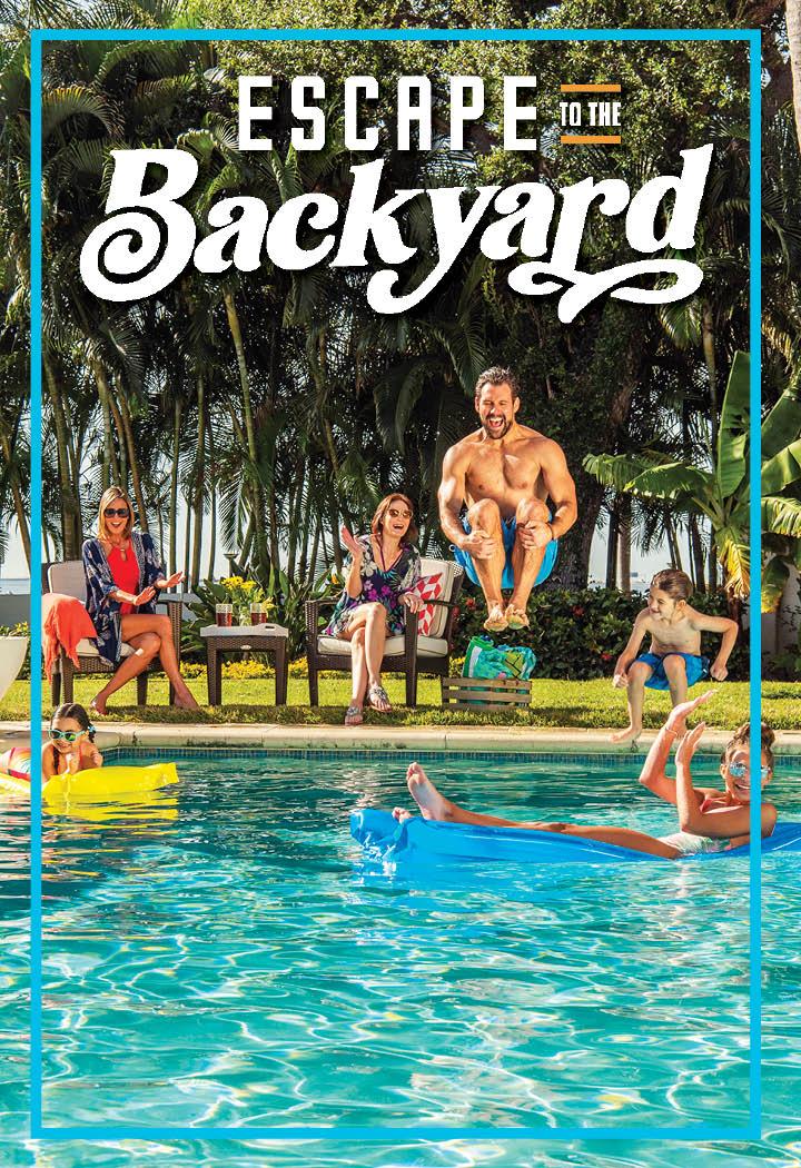 Escape to the Backyard